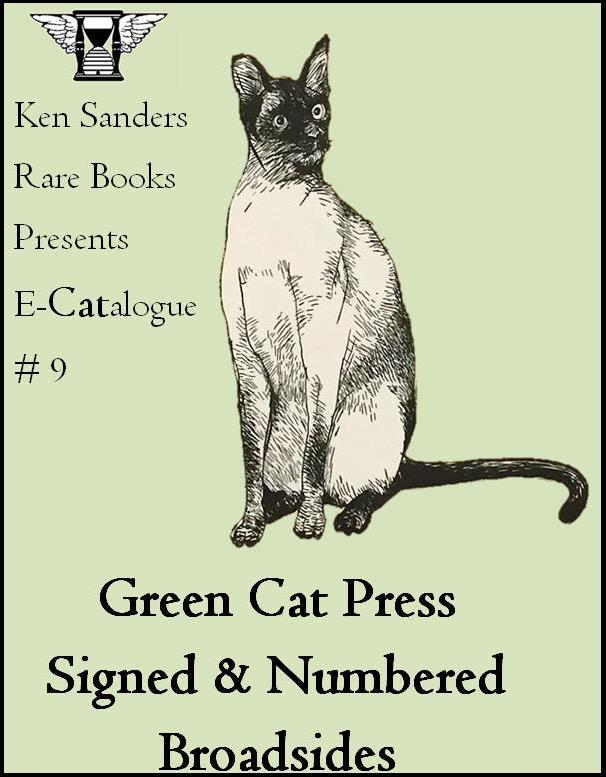 Ken Sanders Rare Books E-Catalogue #9: Green Cat Press Signed & Numbered Broadsides