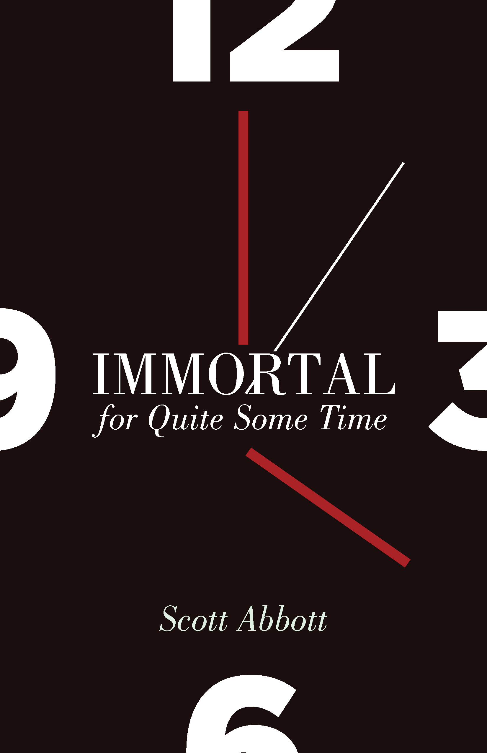 Scott Abbott: Immortal for Quite Some Time. Book Release, Reading, and Signing.