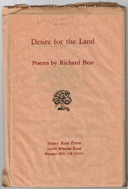 Desire for the Land. Richard Bear.