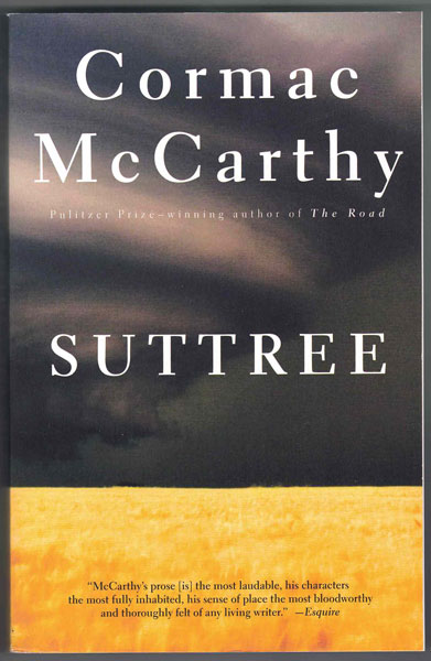 Suttree. Cormac McCarthy.