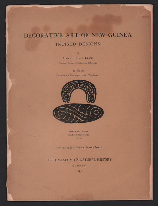 Decorative Art of New Guinea; Incised designs. Albert Buell Lewis.
