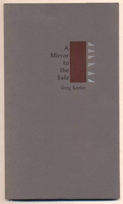 A Mirror to the Safe. Greg Keeler.