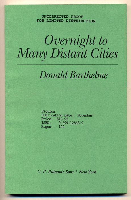 Overnight to Many Distant Cities. Donald Barthelme.
