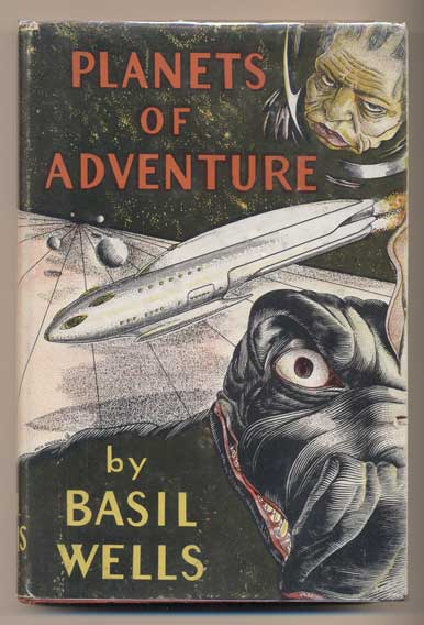 Planets of Adventure. Basil Wells.