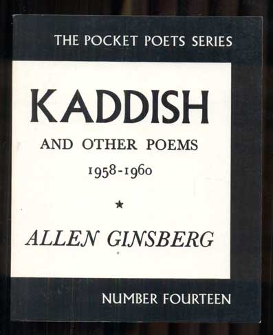 Kaddish and Other Poems, 1958-1960. Allen Ginsberg.