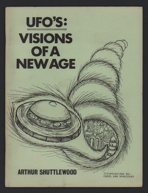 UFO's: Visions of a New Age. Arthur Shuttlewood.