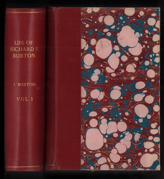 The Life of Captain Sir Richard F. Burton (2 volumes). Isabel Burton.
