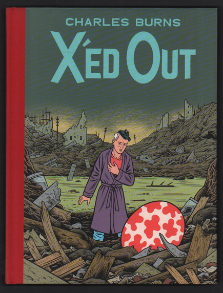X'ed Out. Charles Burns.