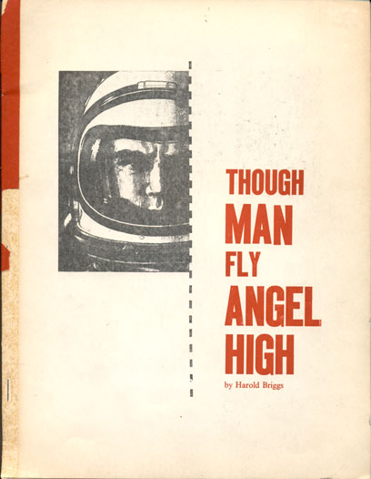 Though Man Fly Angel High. Harold Briggs.