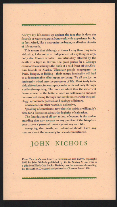Always my life comes up against. John Nichols.