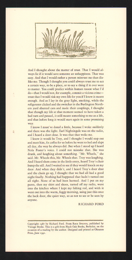 And I thought about the matter of trust. Richard Ford.