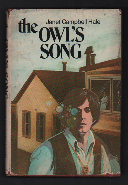 The Owl's Song. Janet Campbell Hale.