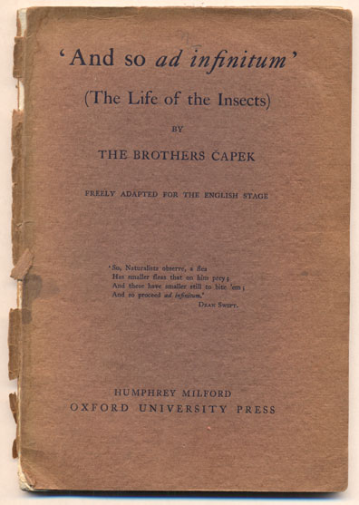 And so ad infinitum (The Life of the Insects). The Brothers Capek, Karel Capek, Josef Capek.
