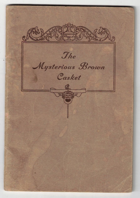 The Mysterious Brown Casket