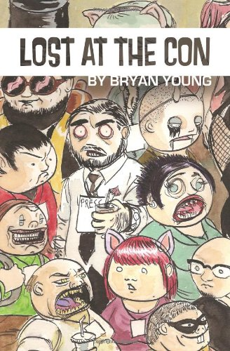 Lost at the Con. Bryan Young.