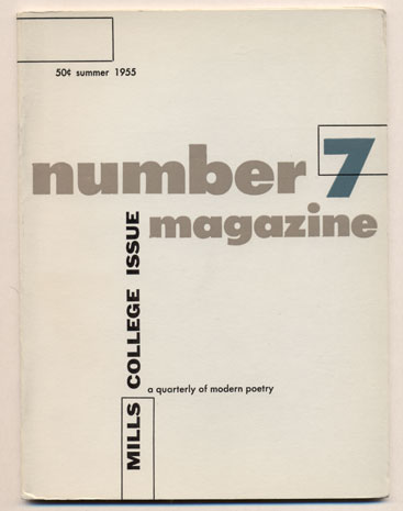 Number Magazine, A Quarterly of Modern Poetry, Volume 1, Number 7, Summer 1955 (Mills College Issue). Robert Brotherson.