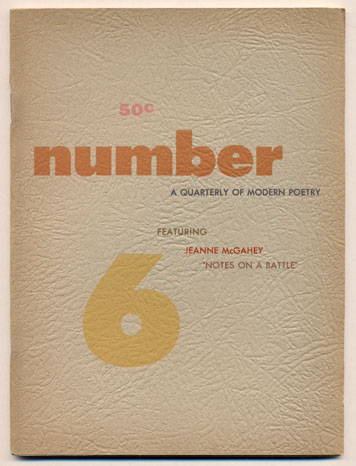 Number Magazine, A Quarterly of Modern Poetry, Volume 1, Number 6, Spring 1955. Robert Brotherson.