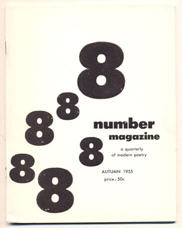 Number Magazine: A Quarterly of Modern Poetry Volume 1, Number 8, Autumn 1955. Robert Brotherson.