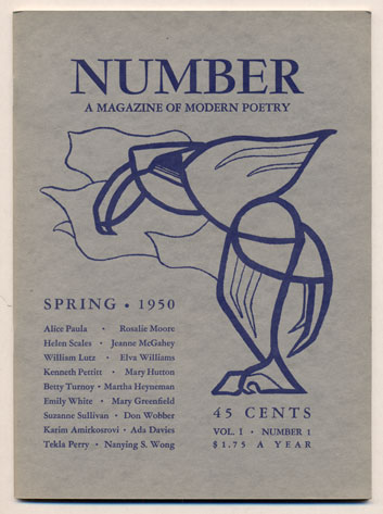 Number, A Magazine of Modern Poetry, Volume 1, Number 1, Spring 1950. Don R. Wobber.