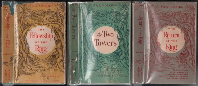 The Fellowship of the Ring; The Two Towers; The Return of the King. J. R. R. Tolkien.