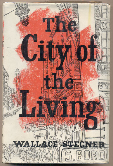 City of the Living and Other Stories. Wallace Stegner.