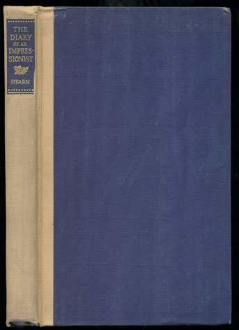Leaves from the Diary of an Impressionist: Early Writings. Lafcadio Hearn, Ferris Greenslet, Introduction.