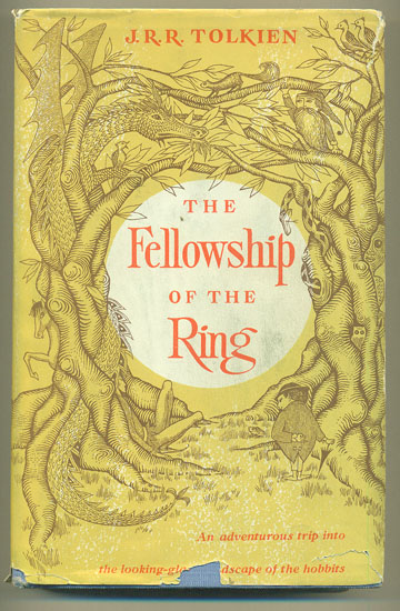 The Fellowship of the Ring: Being the First Part of The Lord of the Rings. J. R. R. Tolkien.