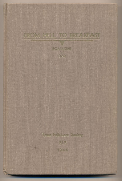 From Hell to Breakfast. Mody C. Boatright, Donald Day.