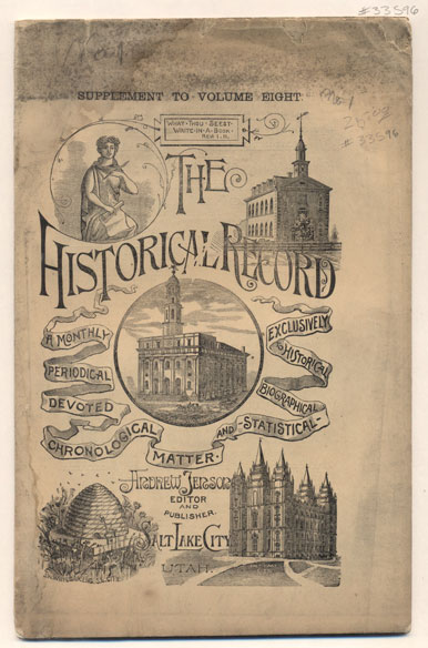 The Historical Record Number 1, Volume 8 - January, 1888. Supplement to Volume 8. Andrew Jenson.