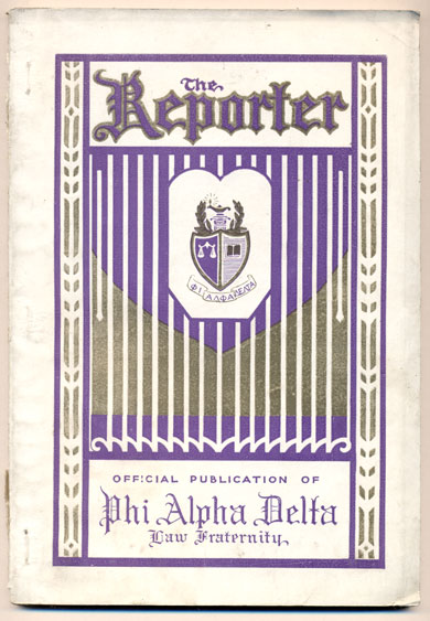 The Reporter: Official Publication of the Phi Alpha Delta Law Fraternity. Volume XIX, Number 2, December, 1930. Earl H. Hatcher, Herschel Washington.