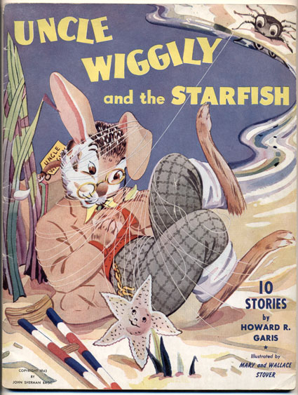 Uncle Wiggily and the Starfish: 10 Stories. Howard R. Garis.