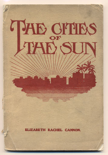 The Cities of the Sun: Stories of Ancient America founded on historical incidents in the Book of Mormon. Elizabeth Rachel Cannon.