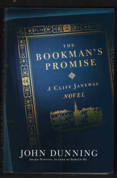 The Bookman's Promise; A Cliff Janeway Novel. John Dunning.