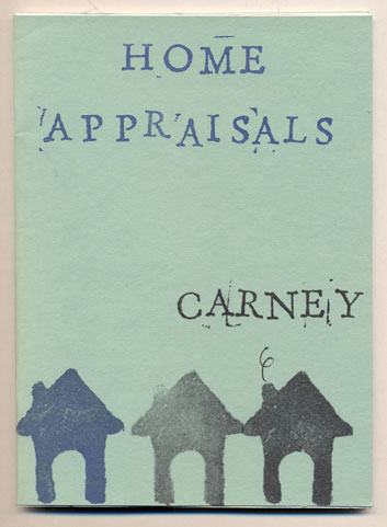Home Appraisals. Rob Carney.