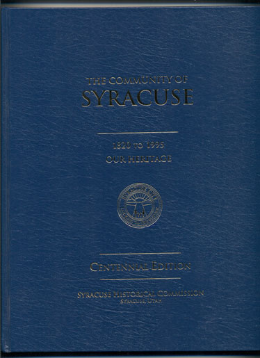 The Community of Syracuse: 1820 to 1995 - Our Heritage