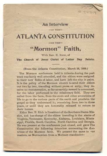 """An Interview in the Atlanta Constitution on the """"Mormon"""" Faith, With Ben. E. Rich, of The Church of Jesus Christ of Latter Day Saints. Ben E. Rich."""