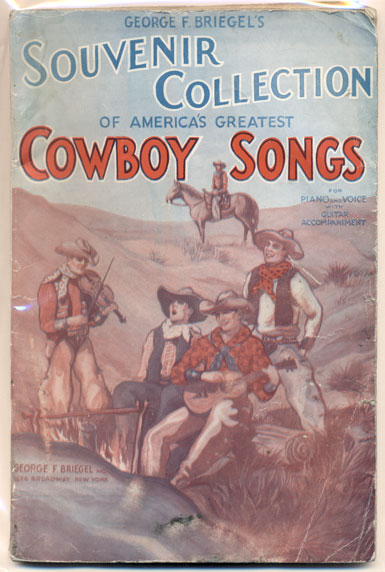 George F. Briegel's Souvenir Collection of America's Greatest Cowboy Songs for Piano and Voice with Guitar Accompaniment