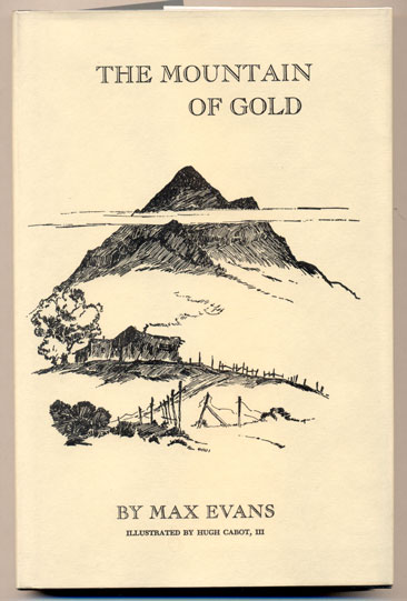 The Mountain of Gold. Max Evans.