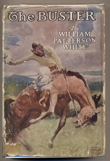 The Buster. William Patterson White.