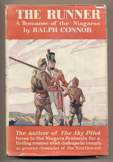 The Runner: A Romance of the Niagaras. Ralph Connor.