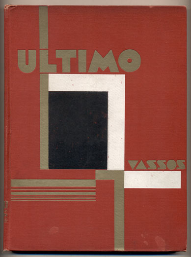 Ultimo: An Imaginative Narration of Life Under the Earth with Projections by John Vassos and the Text by Ruth Vassos. Ruth Vassos.