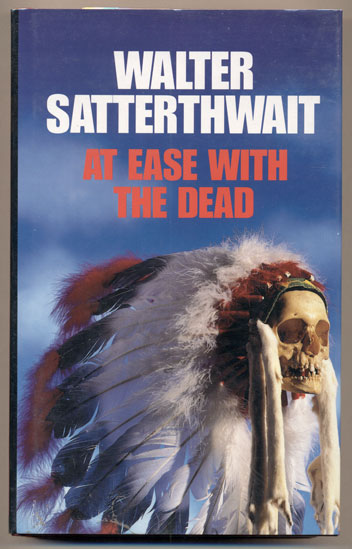At Ease with the Dead. Walter Satterthwait.