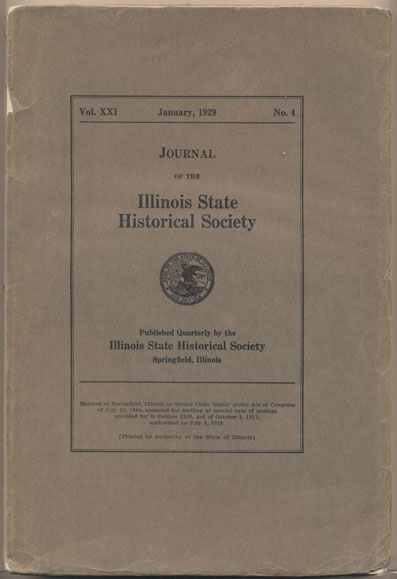 Journal of the Illinois State Historical Society Volume XXI, Number 4, January 1929