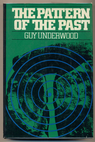 The Pattern of the Past. Guy Underwood.