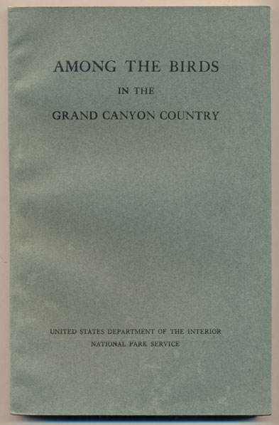 Among the Birds in the Grand Canyon Country. Florence Merriam Bailey.