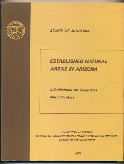 Established Natural Areas in Arizona: A Guidebook for Scientists and Educators. E. Linwood Smith.
