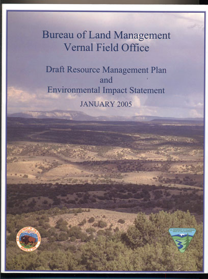 Draft Resource Management Plan and Environmental Impact Statement- Vernal Field Office, Vernal, Utah. Sally Wisely, Director.