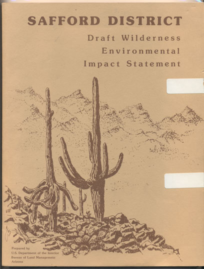 Proposed Wilderness Program for the Safford District Wilderness EIS Area- Cochise, Gila, Graham, and Greenlee Counties, Arizona, and Hidalgo County, New Mexico (Draft Environmental Impact Statement.