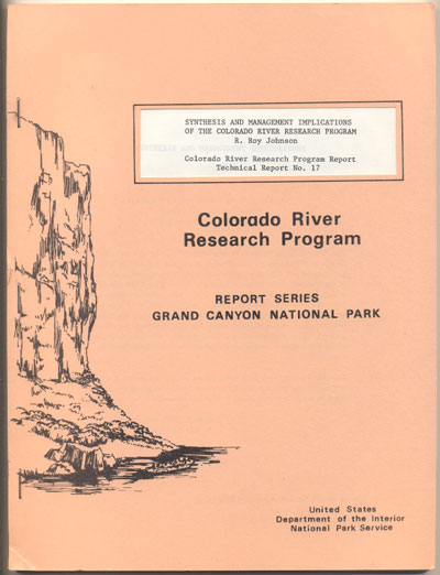 Synthesis and Management Implications of the Colorado River Research Program (Colorado River Research Program Report Technical Report No. 17). R. Roy Johnson.