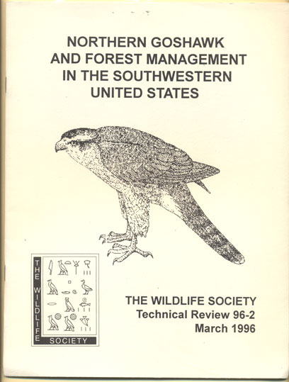Northern Goshawk and Forest Management in the Southwestern United States. David E. Capen, Clait E. Braun, Yan B. Linhart.